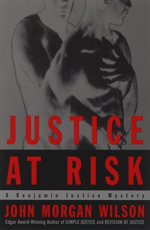 9780385491167: Justice at Risk: A Benjamin Justice Mystery (Benjamin Justice Mysteries)