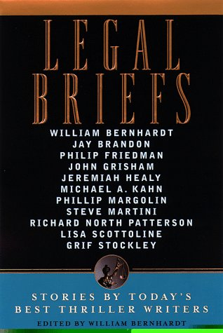 9780385491389: Legal Briefs: Short Stories by Today's Best Thriller Writers