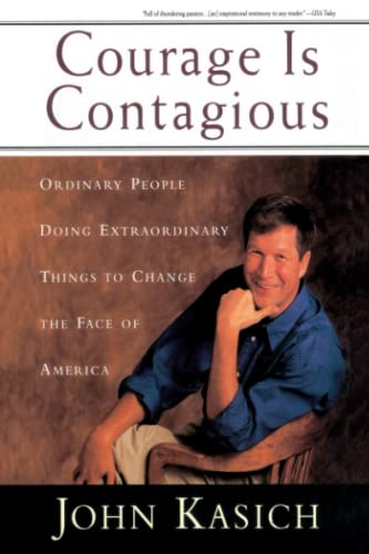 9780385491488: Courage Is Contagious: Ordinary People Doing Extraordinary Things to Change the Face of America