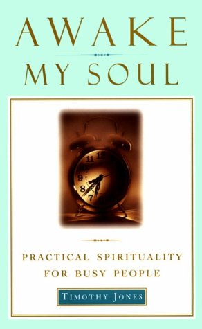 9780385491563: Awake My Soul: Practical spirituality for busy people