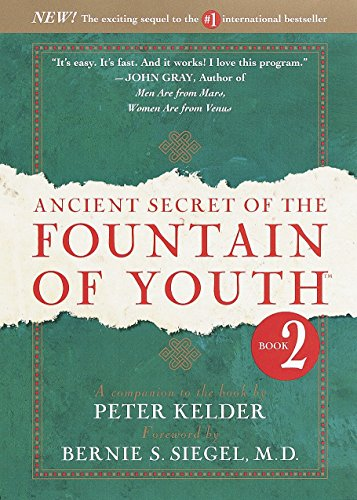 9780385491679: Ancient Secret of the Fountain of Youth, Book 2: A companion to the book by Peter Kelder