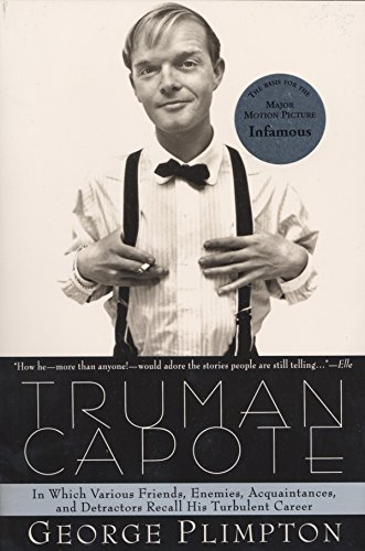 9780385491730: Truman Capote: In Which Various Friends, Enemies, Acquaintences and Detractors Recall His Turbulent Career