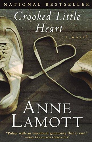 Crooked Little Heart: A Novel: Lamott, Anne