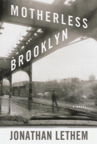 Motherless Brooklyn: Jonathan Lethem