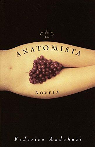9780385492102: El Anatomista: Novela (Spanish Edition)