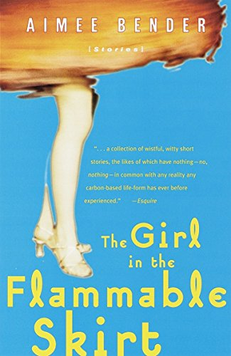 9780385492164: The Girl in the Flammable Skirt: Stories
