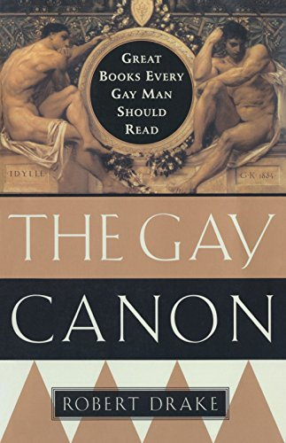 9780385492287: The Gay Canon: Great Books Every Gay Man Should Read