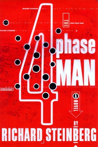The 4 Phase Man: Steinberg, Richard
