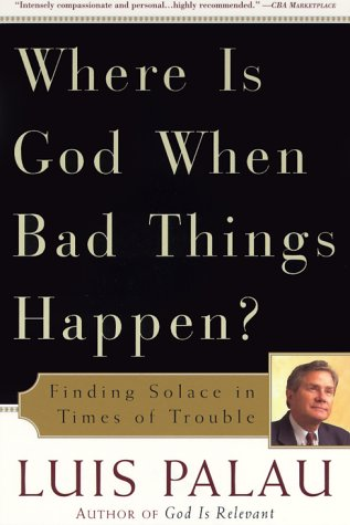 9780385492645: Where Is God When Bad Things Happen?: Finding Solace in Times of Trouble