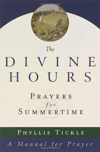 9780385492867: The Divine Hours: Prayers for Summertime--A Manual for Prayer (v. 1)