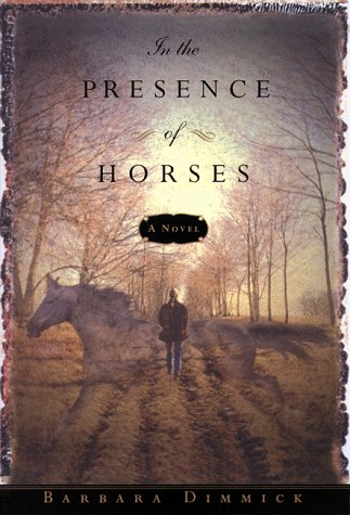 9780385492973: In the Presence of Horses