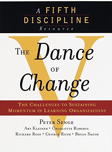 9780385493222: The Dance of Change: The challenges to sustaining momentum in a learning organization