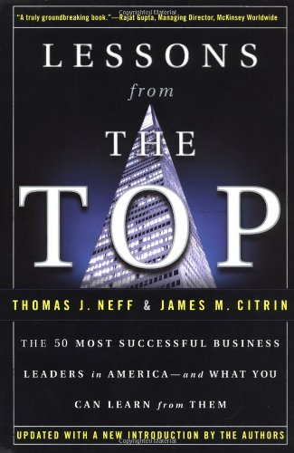 9780385493444: Lessons from the Top: The 50 Most Successful Business Leaders in America--and What You Can Learn From Them