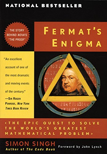 Fermat's Enigma: The Epic Quest to Solve the World's Greatest Mathematical Problem: Singh...