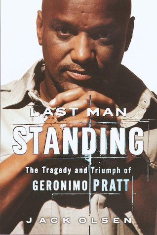 9780385493673: Last Man Standing: The Tragedy and Triumph of Geronimo Pratt