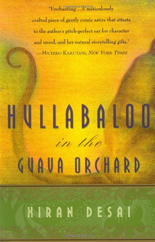 Hullabaloo in the Guava Orchard: Kiran Desai