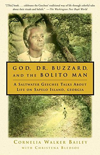 God, Dr. Buzzard, and the Bolito Man: Cornelia Walker Bailey,