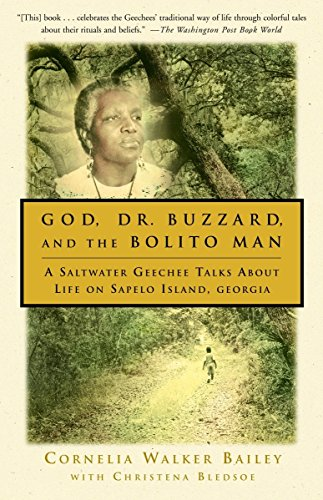 9780385493772: God, Dr. Buzzard, and the Bolito Man: A Saltwater Geechee Talks About Life on Sapelo Island, Georgia