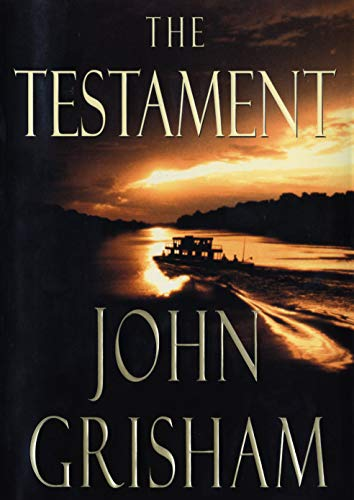 The Testament (Signed First Edition): Grisham, John