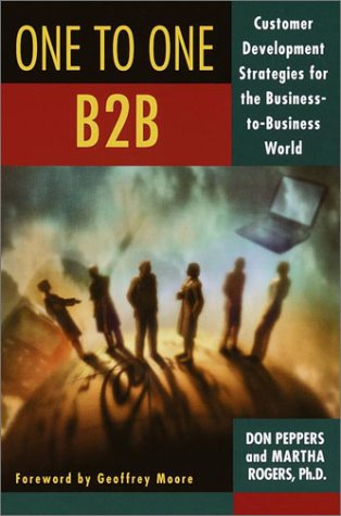 9780385494090: One to One B2B: Customer Development Strategies for the Business-To-Business World
