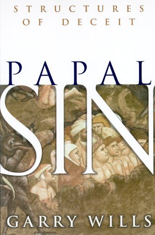9780385494106: Papal Sin: Structures of Deceit