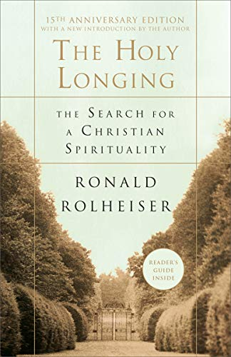 9780385494199: The Holy Longing: The Search for a Christian Spirituality