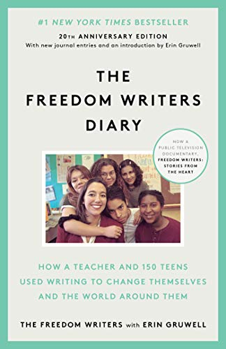 9780385494229: The Freedom Writers Diary (20th Anniversary Edition): How a Teacher and 150 Teens Used Writing to Change Themselves and the World Around Them