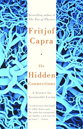9780385494724: The Hidden Connections: A Science for Sustainable Living