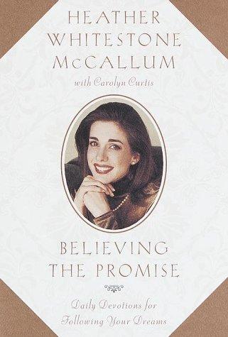 Believing the Promise: Heather Whitestone