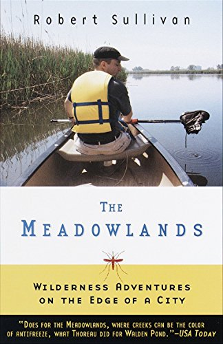 9780385495080: The Meadowlands: Wilderness Adventures at the Edge of a City