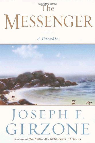 9780385495141: The Messenger: A Parable