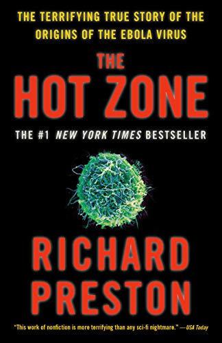 9780385495226: The Hot Zone: The Terrifying True Story of the Origins of the Ebola Virus