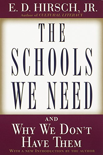 9780385495240: The Schools We Need: And Why We Don't Have Them