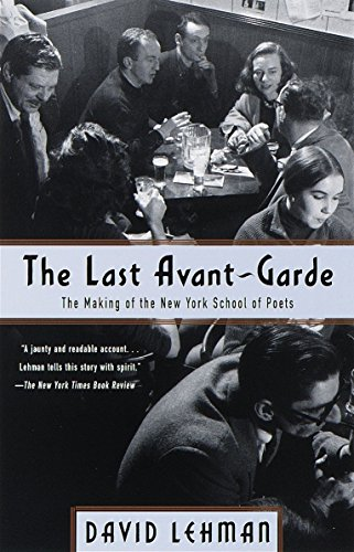 9780385495332: The Last Avant-Garde: The Making of the New York School of Poets