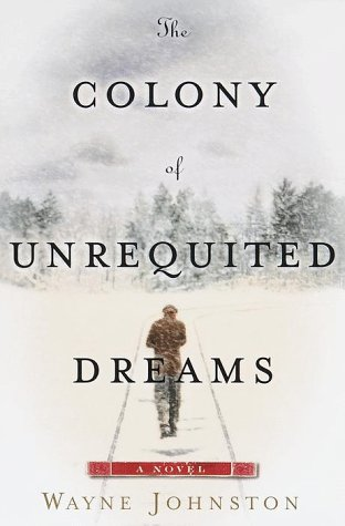 The Colony of Unrequited Dreams (First American Edition, inscribed to Mel Gussow, dated in the ye...