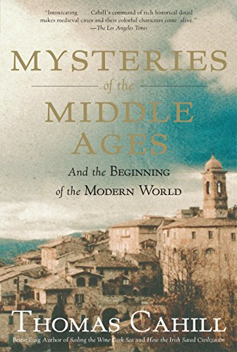 9780385495561: Mysteries of the Middle Ages: And the Beginning of the Modern World (Hinges of History)