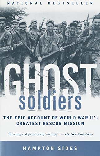 9780385495653: Ghost Soldiers: The Epic Account of World War II's Greatest Rescue Mission
