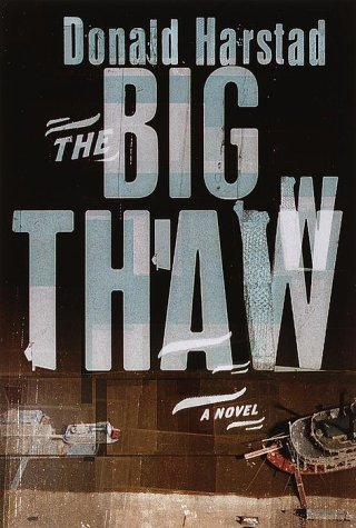 9780385495691: The Big Thaw: A Novel