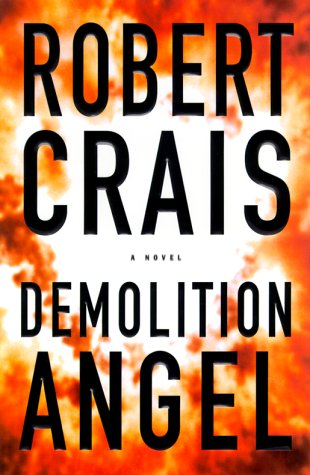 Demolition Angel: Crais, Robert