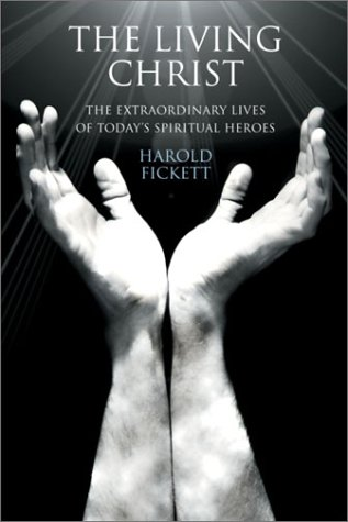 9780385495875: The Living Christ: The Extraordinary Lives Of Today's Spiritual Heroes