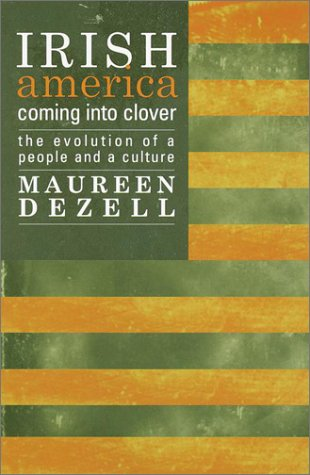 9780385495950: Irish America: Coming Into Clover