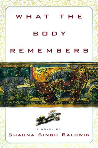 9780385496049: What the Body Remembers: A Novel