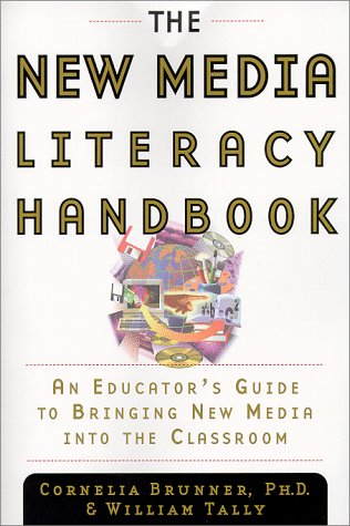 9780385496148: The New Media Literacy Handbook: An Educator's Guide to Bringing New Media into the Classroom