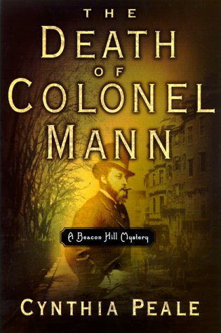 9780385496360: The Death of Colonel Mann: A Beacon Hill Mystery (Beacon Hill Mysteries (Doubleday))