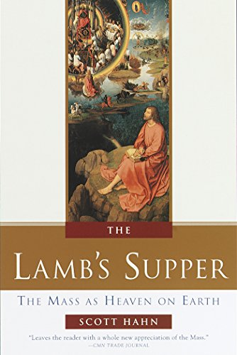 9780385496599: The Lamb's Supper: The Mass as Heaven on Earth