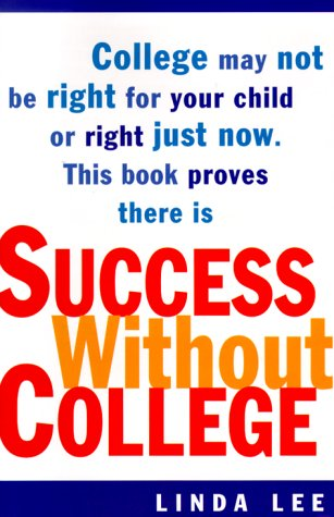 9780385496698: Success Without College