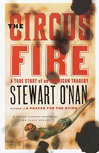 9780385496858: The Circus Fire: A True Story of an American Tragedy