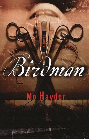 Birdman: A Novel: Hayder, Mo