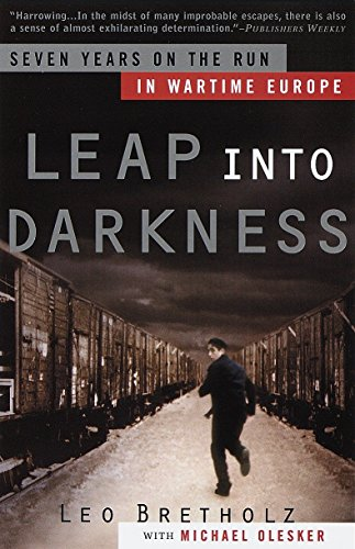 9780385497053: Leap into Darkness: Seven Years on the Run in Wartime Europe