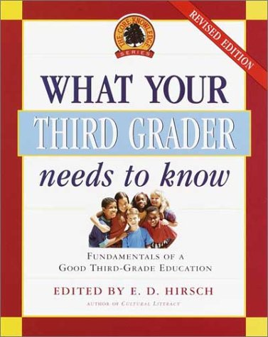 9780385497190: What Your Third Grader Needs to Know, Revised and Updated: Fundamentals of a Good Third Grade Education (Core Knowledge Series)